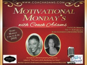 "Motivational Monday's with Coach Adams, host of ""Motivational Mondays"""