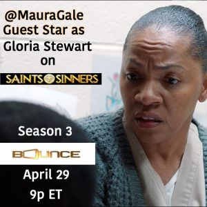 Maura Gale ~ Recurring on BounceTV ~ Saints and Sinners