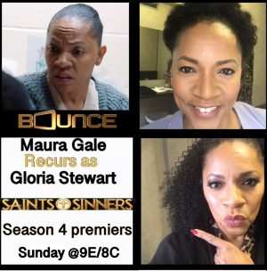 Saints & Sinners Season 4 ~ Maura Gale returns as #GloriaStewart
